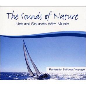 SOUNDS OF NATURE FANTASTIC SAILBOAT VOYAGE
