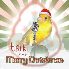 TSIKI SINGS MERRY CHRISTMAS