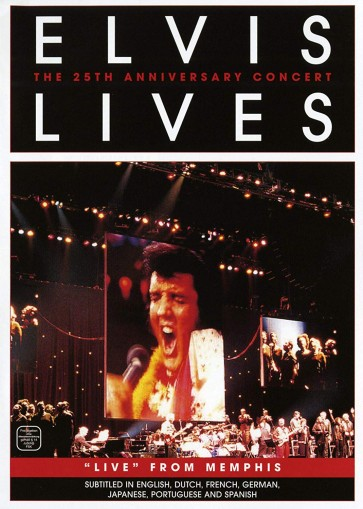 ELVIS LIVES:THE 25TH ANNIVERSARY CONCERT