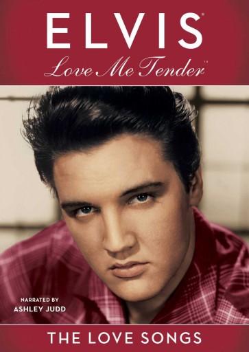 LOVE ME TENDER:THE LOVE SONGS OF ELVIS