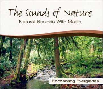 SOUNDS OF NATURE ENCHANTING EVERGLADES