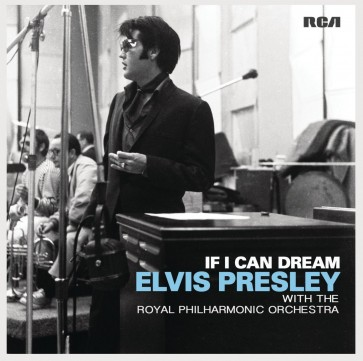 IF I CAN DREAM: ELVIS PRISLEY WITH ROYAL PHILARM. ORCH. (CD)