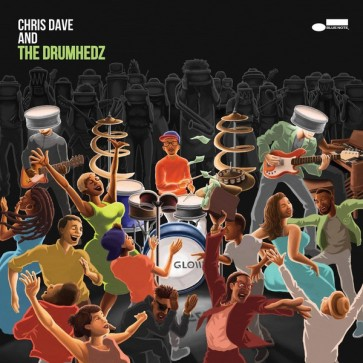 CHRIS DAVE AND THE DRUMHED 2LP