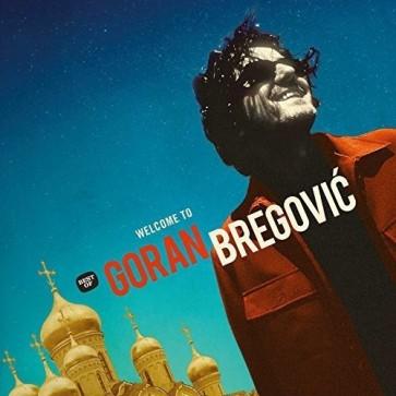 WELCOME TO GORAN BREGOVIC 2LP