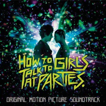 HOW TO TALK TO GIRLS AT PARTIES (CD)