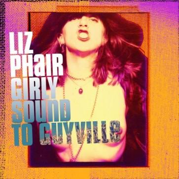 GIRLY SOUND TO GUYVILLE (CD)