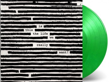 IS THIS THE LIFE WE REALLY WANT (2LP GREEN)