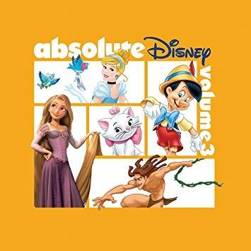 ABSOLUTE DISNEY: VOLUME 3 (CD)