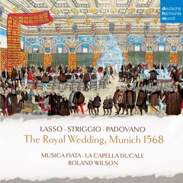 THE ROYAL WEDDING, MUNICH 1568 (CD)