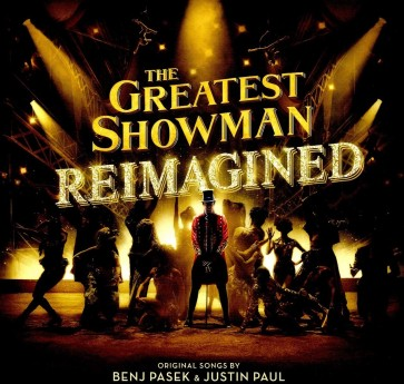 THE GREATEST SHOWMAN: REIMAGINED (LP)