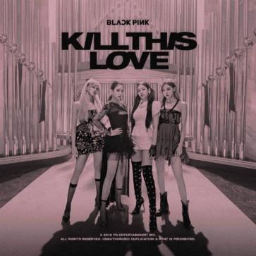KILL THIS LOVE CD