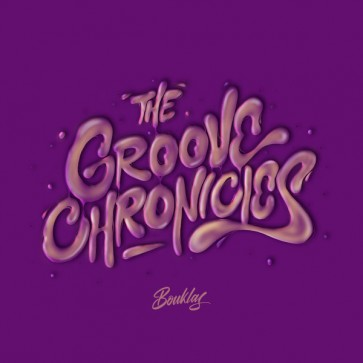 THE GROOVE CHRONICLES LP