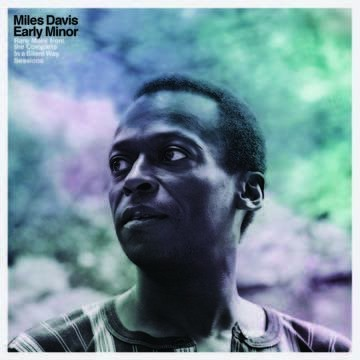 EARLY MINOR: RARE MILES FROM THE COMPLETE IN A SILENT WAY SESSIONS BLACK FRIDAY 2019 LP