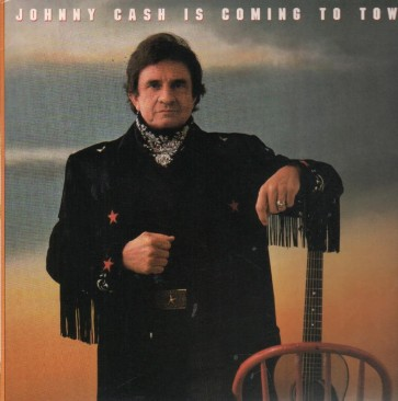 JOHNNY CASH IS COMING TO T LP