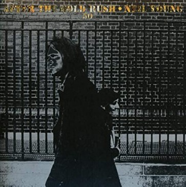 AFTER THE GOLD RUSH (50TH ANNIVERSARY) CD