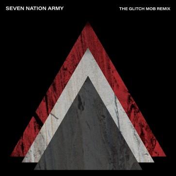 SEVEN NATION ARMY X THE GLITCH MOB 7''