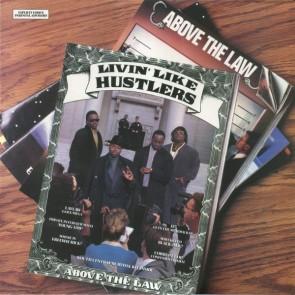 LIVIN' LIKE HUSTLERS
