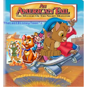 AMERICAN TAIL 4: THE MYSTERY OF THE NIGHT MONSTER