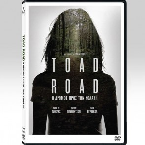 TOAD ROAD: Ο ΔΡΟΜΟΣ ΠΡΟΣ ΤΗΝ ΚΟΛΑΣΗ/TOAD ROAD