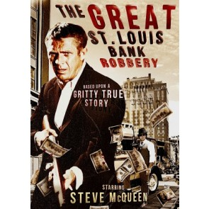 Η ΜΕΓΑΛΗ ΛΗΣΤΕΙΑ / THE GREAT ST. LOUIS BANK ROBBERY (STEVE McQueen)