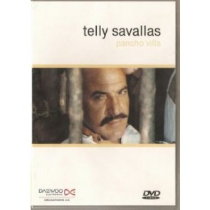 PANCHO VILLA ( TELLY SAVALLAS)