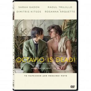 Ο OCTAVIO ΕΙΝΑΙ ΝΕΚΡΟΣ DVD/OCTAVIO IS DEAD DVD