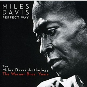 PERFECT WAY:THE MILES DAVIS ANTHOLOGY