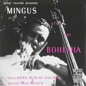 MINGUS AT THE BOHEMIA