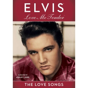 LOVE ME TENDER:THE LOVE SONGS OF ELVIS