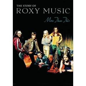 MORE THAN THIS -THE ROXY MUSIC STORY(*)