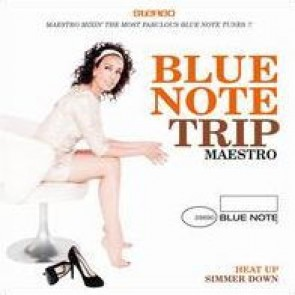 BLUE NOTE TRIP 9: HEAT UP / SIMMER DOWN by DJ Maestro