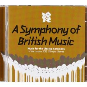 A SYMPHONY OF BRITISH MUSIC(OLYMPICS CLOSING CEREMONY) 2CD