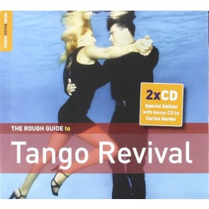 The Rough Guide To Tango Revival  Special Edition