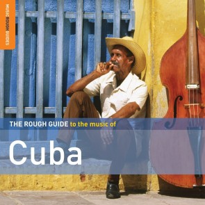 The Rough Guide To The Music Of Cuba (2nd Edition) Special Edition