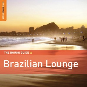 The Rough Guide To Brazilian Lounge  Special Edition