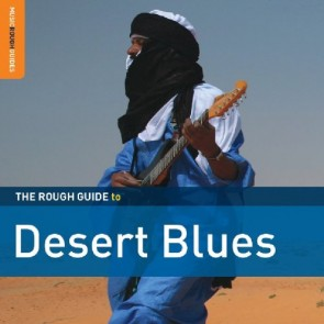 The Rough Guide To Desert Blues Special Edition