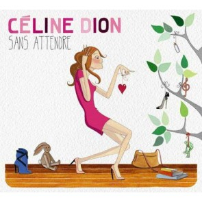 SANS ATTENDRE DELUXE EDITION