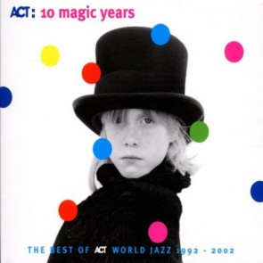 ACT:10 MAGIC YEARS - BEST OF ACT
