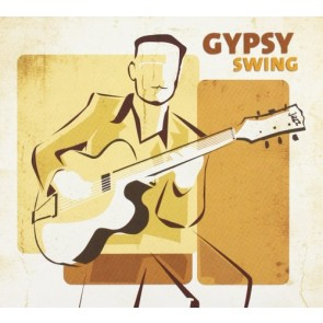 GIPSY SWING/ALL GIPSY JAZZ GIANTS (DIG)