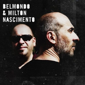 BELMONDO & MILTON NASCIMENTO