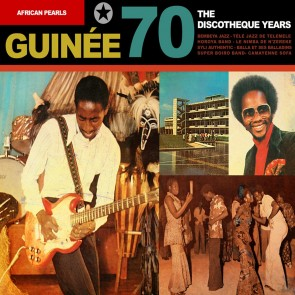 GUINEE 70/THE DISCOTHEQUE YEARS
