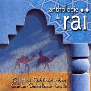ANTHOLOGIE DU RAI