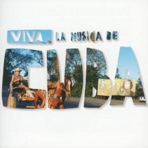 VIVA LA MUSICA DE CUBA
