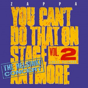 YOU CAN'T DO THAT ON STAGE ANYMORE VOL. 2 (THE HELSINKI CONCERT)