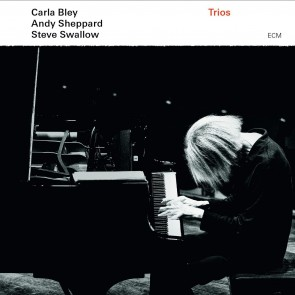 Carla Bley, Andy Sheppard & Steve Swallow TRIOS