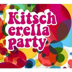 KITSCHERELA PARTY