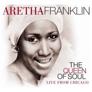 Queen Of Soul, The - Live From Chicago