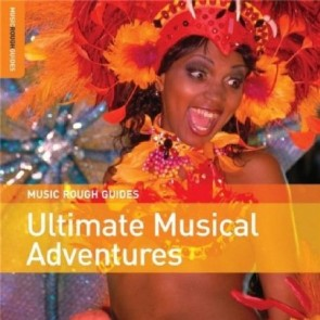 THE ROUGH GUIDE TO ULTIMATE MUSICAL ADVENTURES
