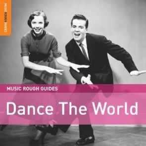 MUSIC ROUGH GUIDES DANCE THE WORLD