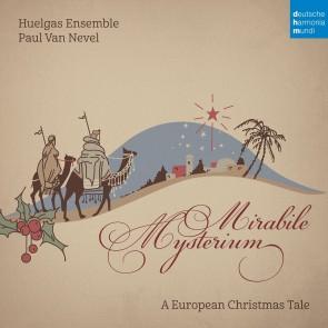 MIRABILE MYSTERIUM - A EUROPEAN CHRISTMAS TALE (CD)